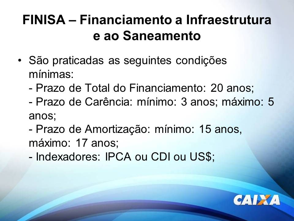 FINISA – Financiamento a Infraestrutura e ao Saneamento