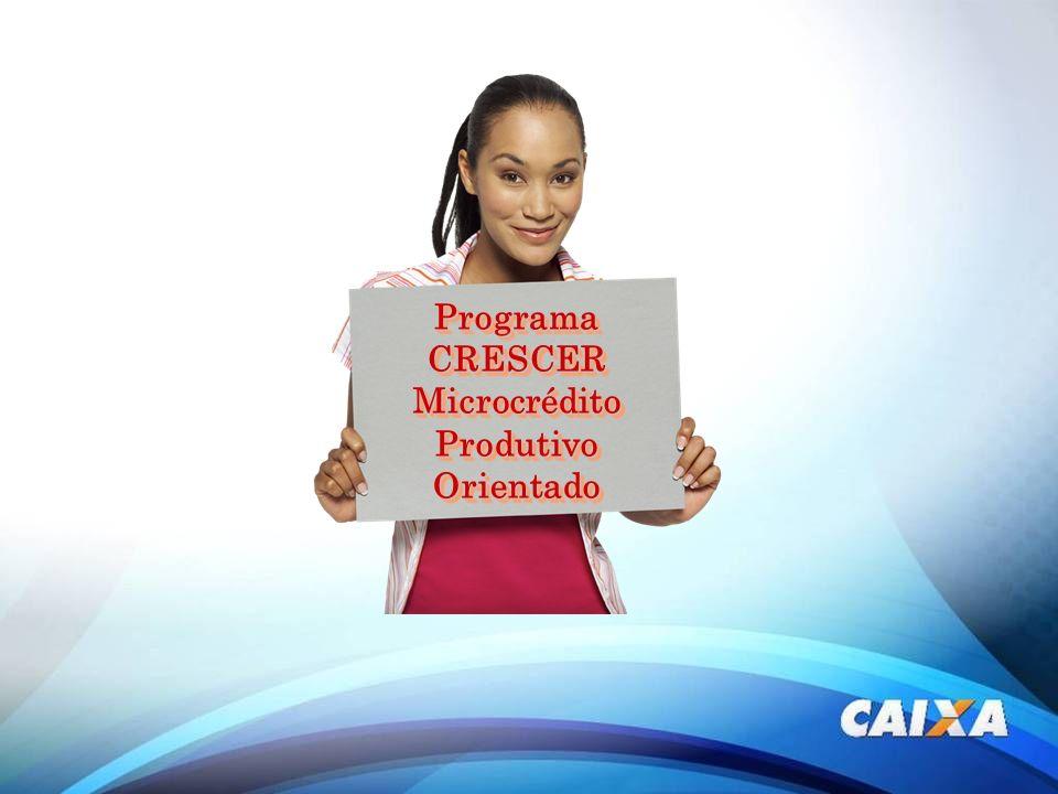 Programa CRESCER Microcrédito Produtivo Orientado