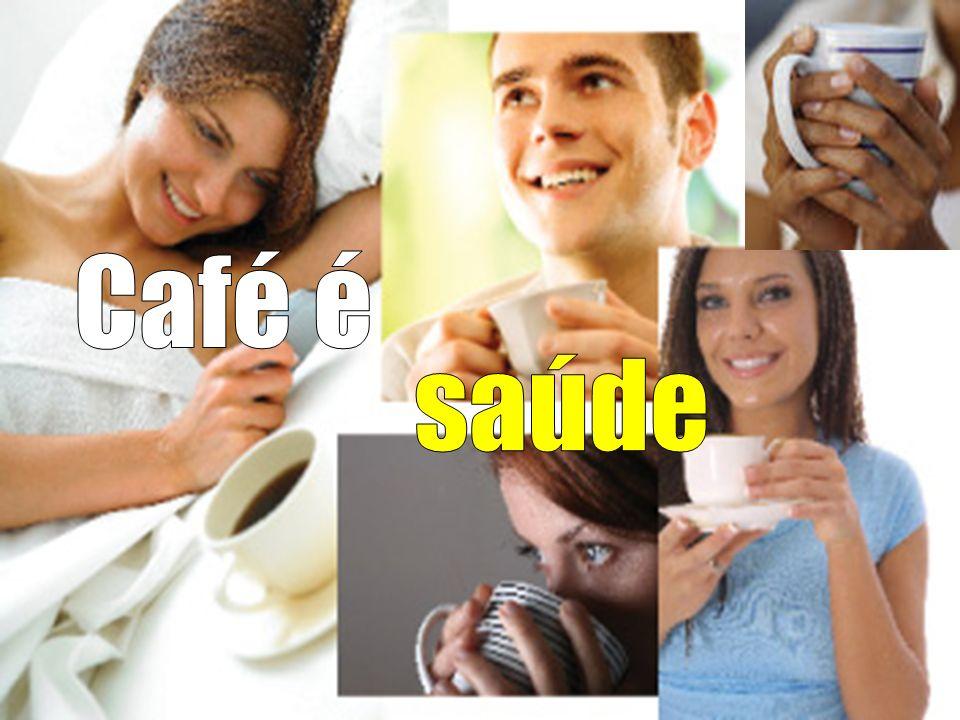 Café é saúde