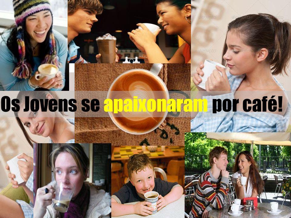 Os Jovens se apaixonaram por café!