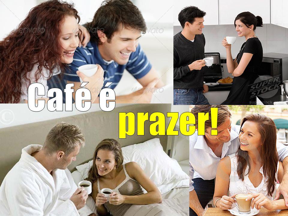Café é prazer!