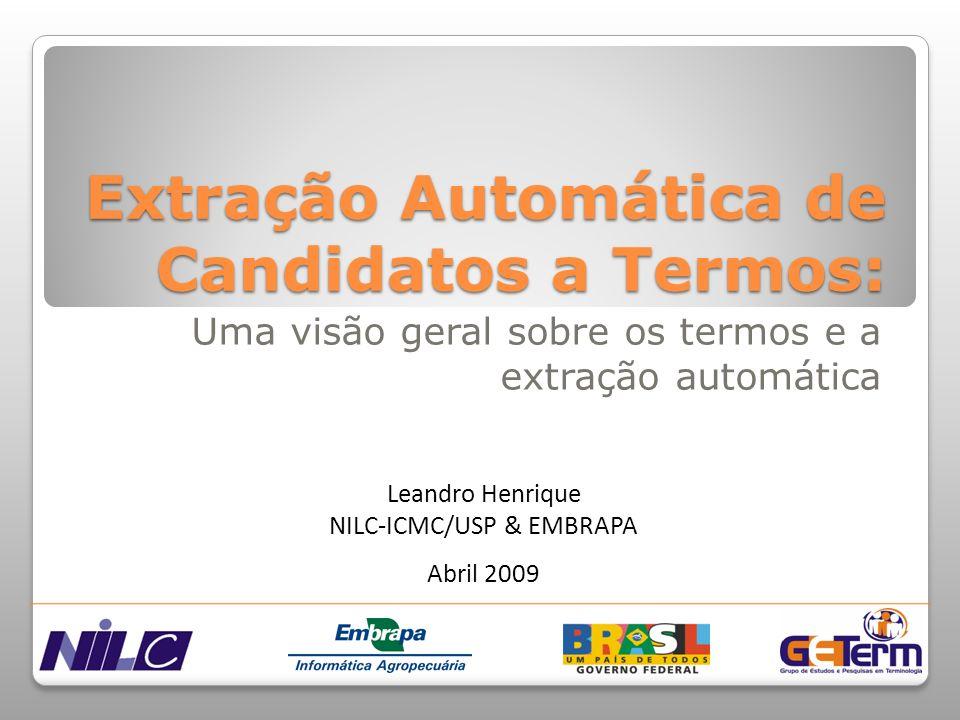 Extração Automática de Candidatos a Termos: