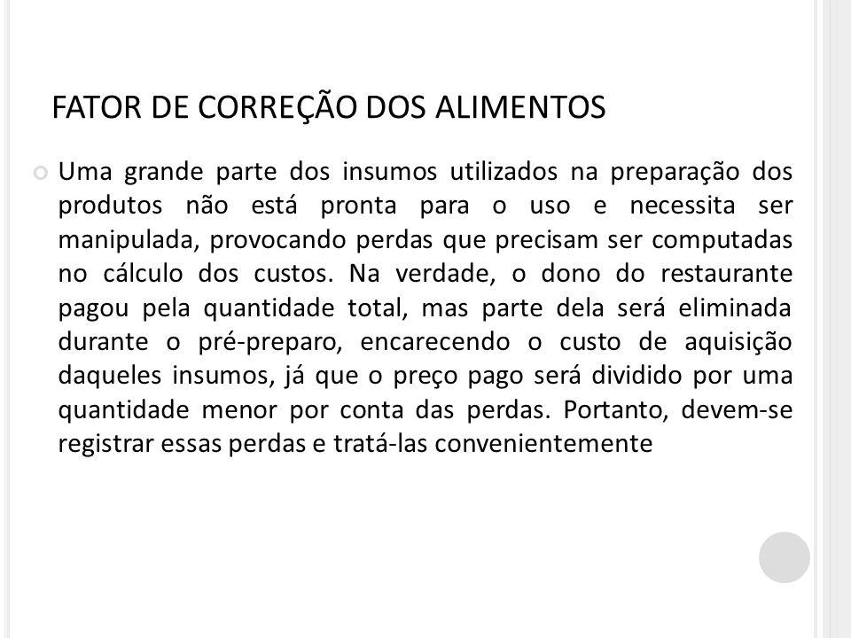 FATOR DE CORREÇÃO DOS ALIMENTOS