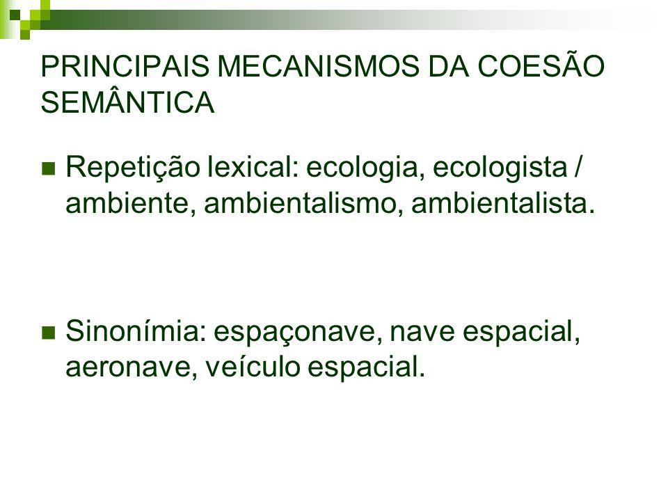 PRINCIPAIS MECANISMOS DA COESÃO SEMÂNTICA