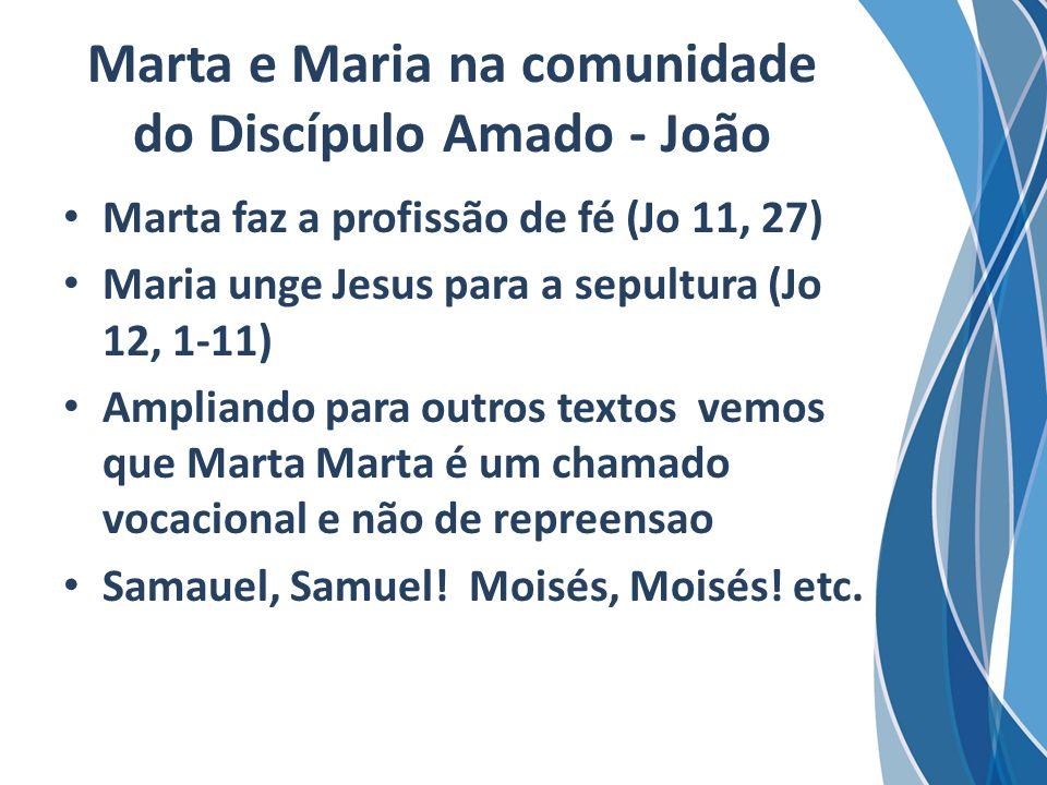 Marta e Maria na comunidade do Discípulo Amado - João