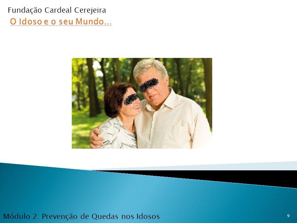 O Idoso e o seu Mundo… Fundação Cardeal Cerejeira
