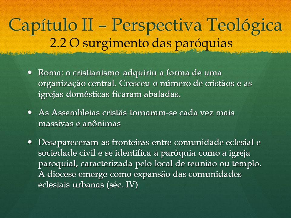 Capítulo II – Perspectiva Teológica