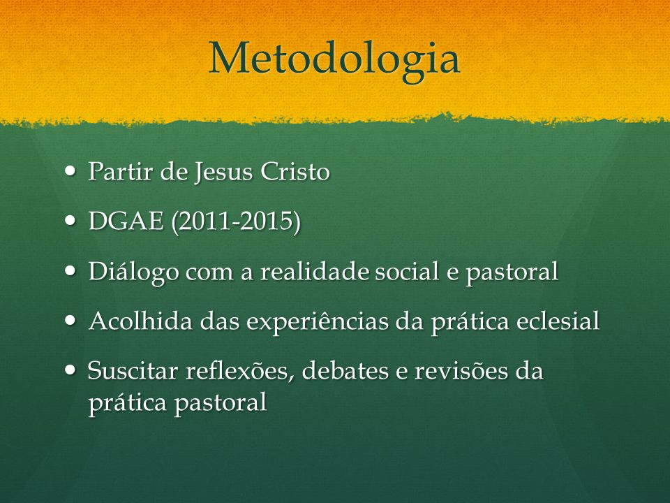Metodologia Partir de Jesus Cristo DGAE (2011-2015)