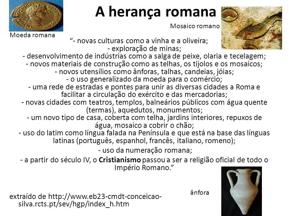 A herança romana Mosaico romano. Moeda romana.