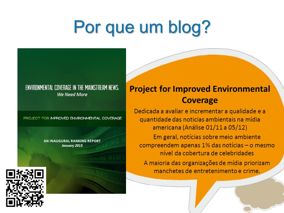 Project for Improved Environmental Coverage