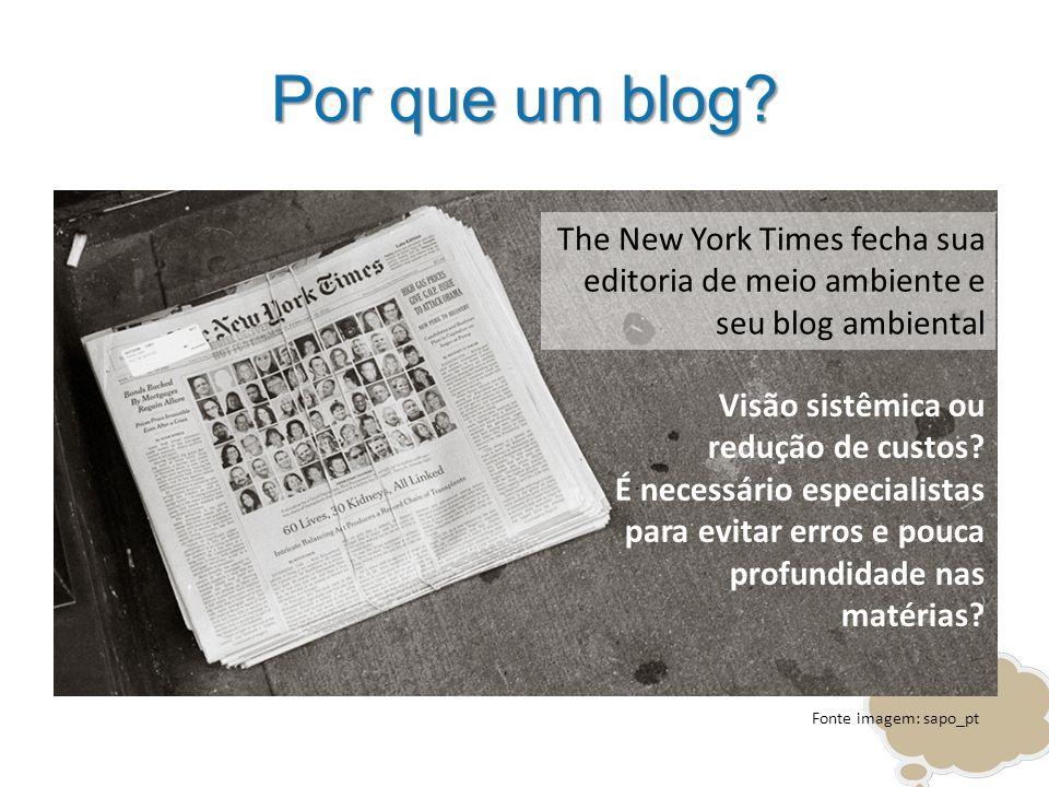 Por que um blog The New York Times fecha sua editoria de meio ambiente e seu blog ambiental. Visão sistêmica ou redução de custos
