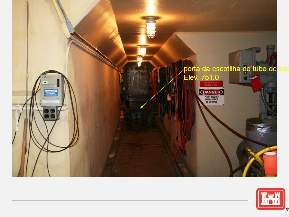 porta da escotilha do tubo de sucção Elev. 751.0