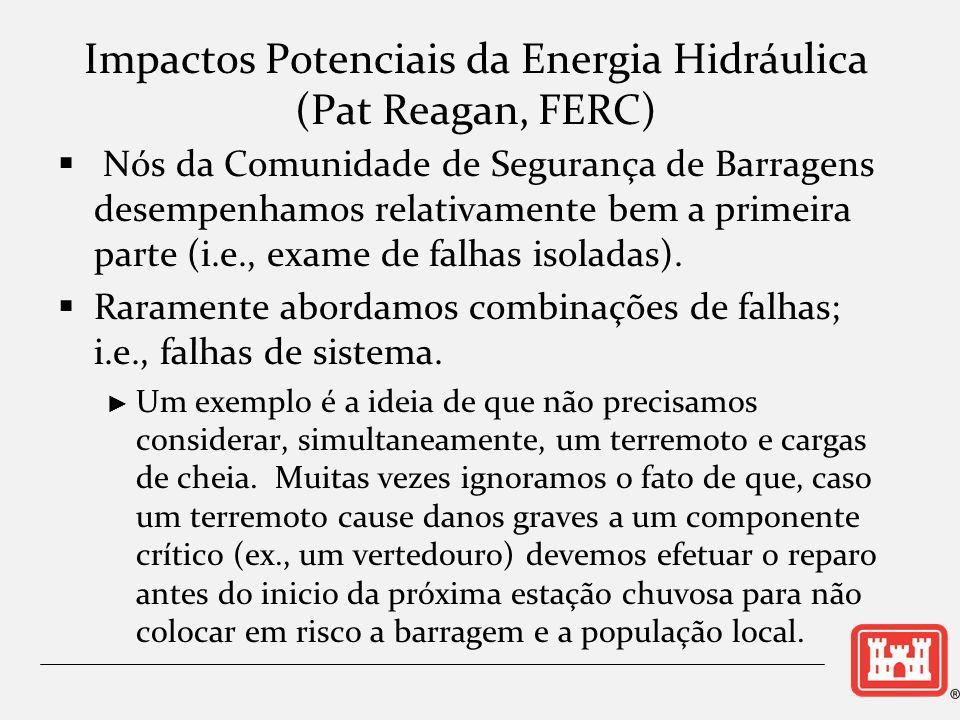 Impactos Potenciais da Energia Hidráulica (Pat Reagan, FERC)