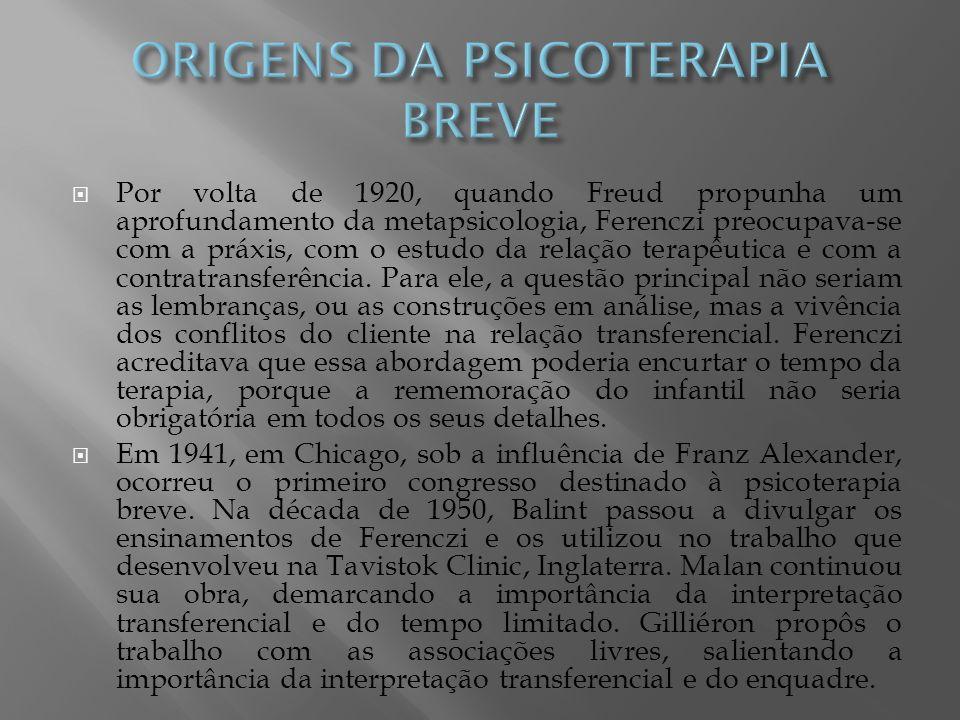 ORIGENS DA PSICOTERAPIA BREVE