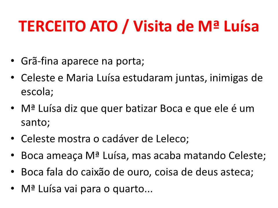 TERCEITO ATO / Visita de Mª Luísa