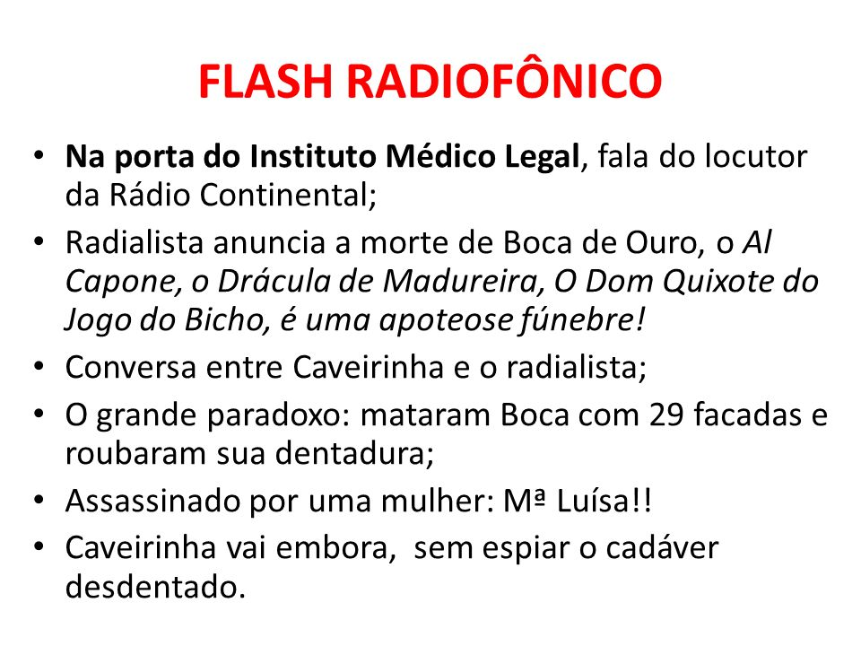 FLASH RADIOFÔNICO Na porta do Instituto Médico Legal, fala do locutor da Rádio Continental;