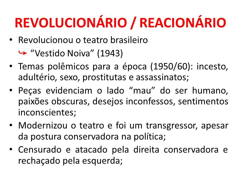 REVOLUCIONÁRIO / REACIONÁRIO