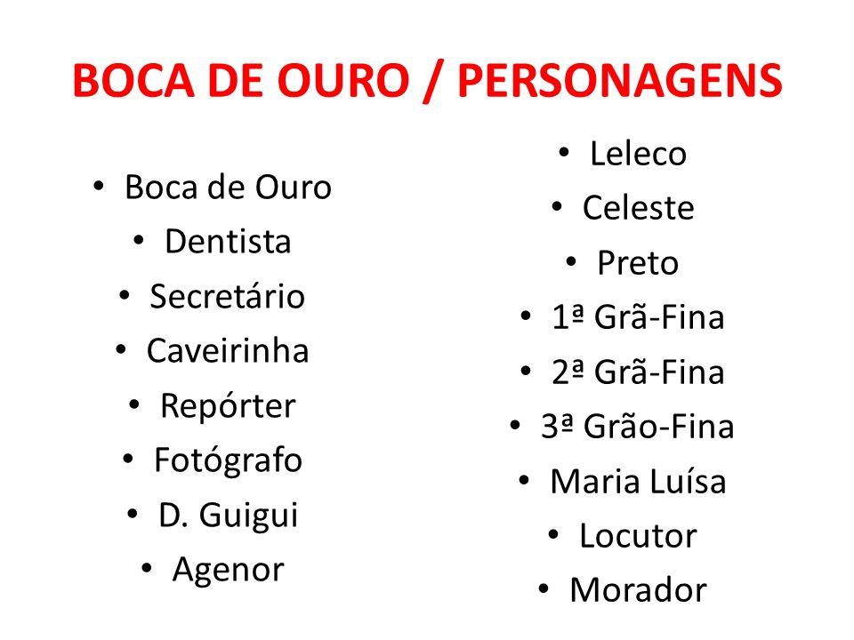 BOCA DE OURO / PERSONAGENS