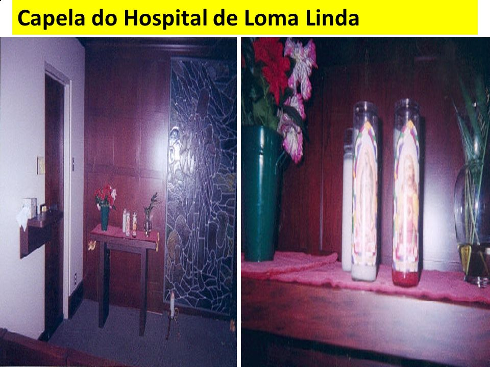 Capela do Hospital de Loma Linda