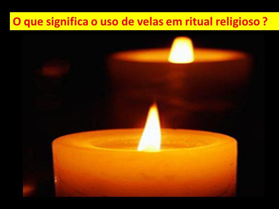 O que significa o uso de velas em ritual religioso