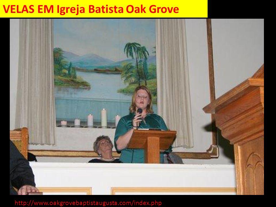 VELAS EM Igreja Batista Oak Grove