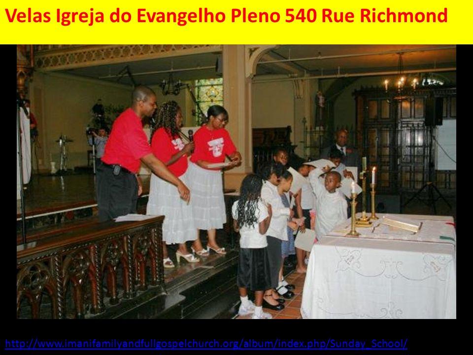 Velas Igreja do Evangelho Pleno 540 Rue Richmond