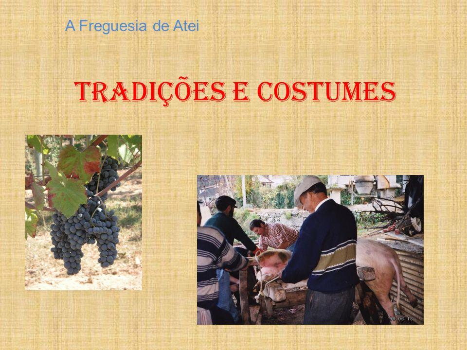A Freguesia de Atei Tradições e costumes