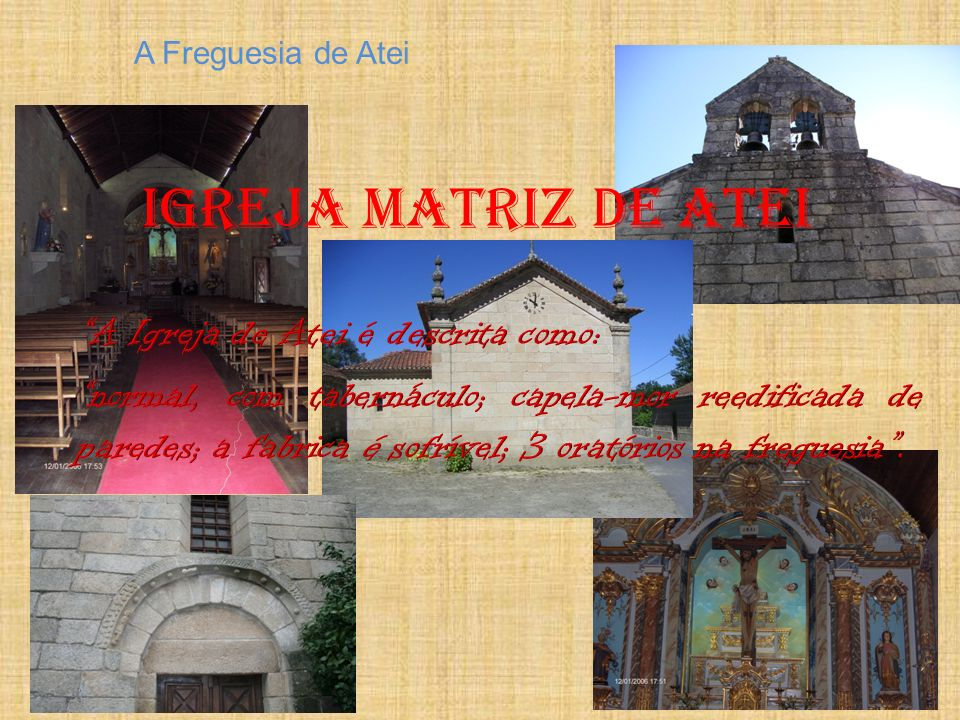 A Freguesia de Atei Igreja Matriz de Atei.