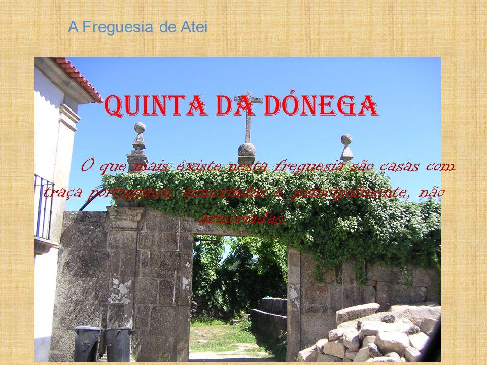 A Freguesia de Atei Quinta da Dónega.