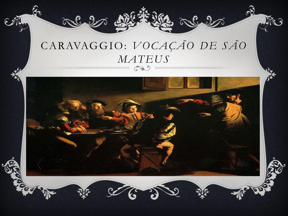 Caravaggio: Vocação de São Mateus