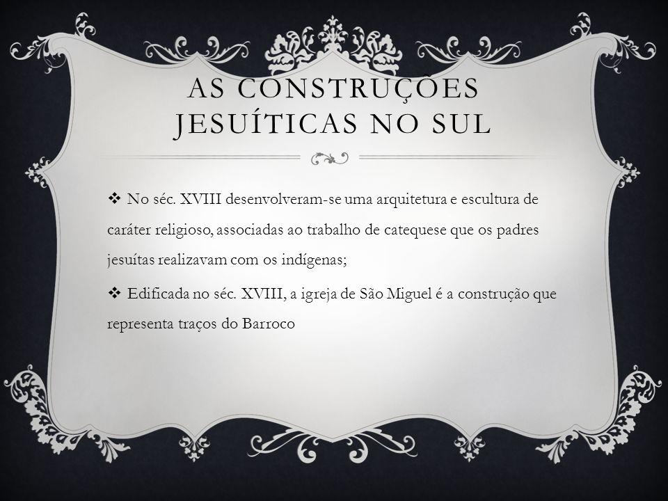 As construções jesuíticas no Sul