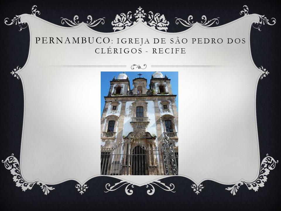 Pernambuco: Igreja de São Pedro dos Clérigos - Recife