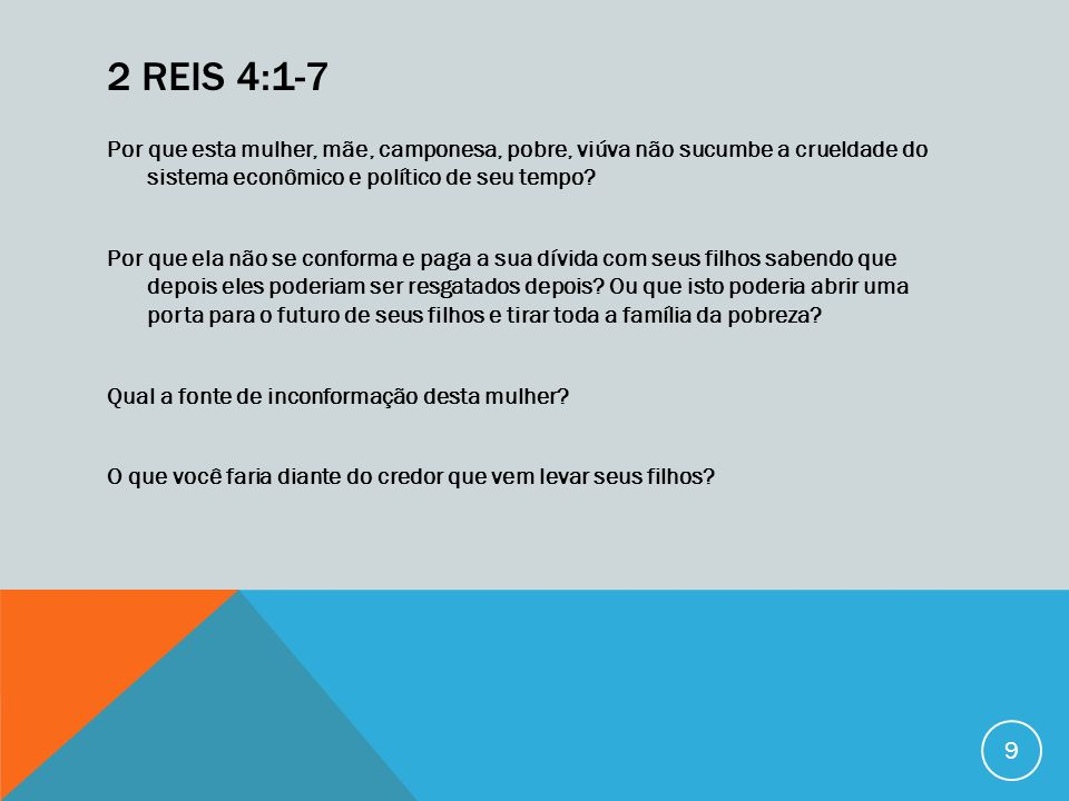 2 Reis 4:1-7