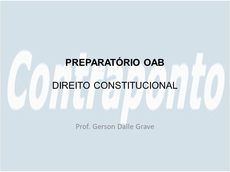 PREPARATÓRIO OAB DIREITO CONSTITUCIONAL