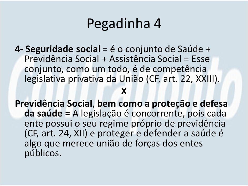 Pegadinha 4
