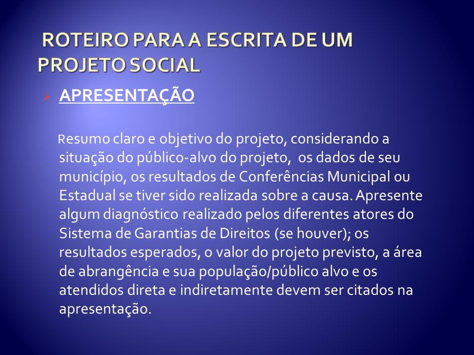 ROTEIRO PARA A ESCRITA DE UM PROJETO SOCIAL