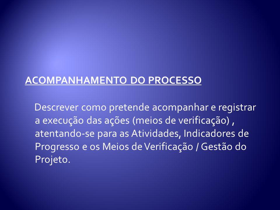 ACOMPANHAMENTO DO PROCESSO