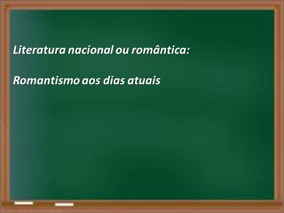 Literatura nacional ou romântica: