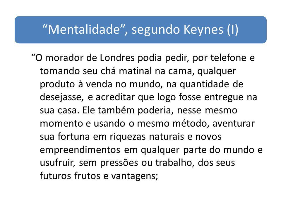 Mentalidade , segundo Keynes (I)