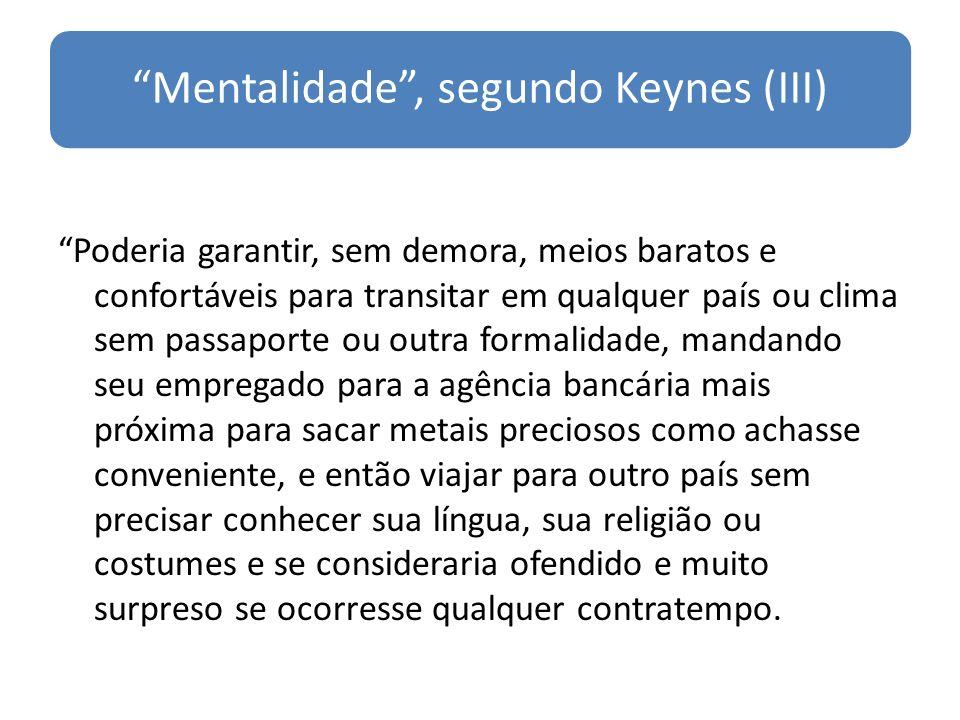 Mentalidade , segundo Keynes (III)