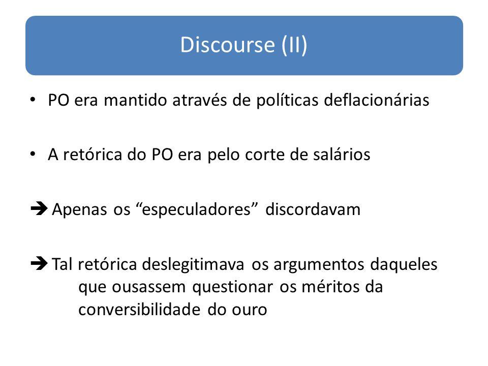Discourse (II) PO era mantido através de políticas deflacionárias