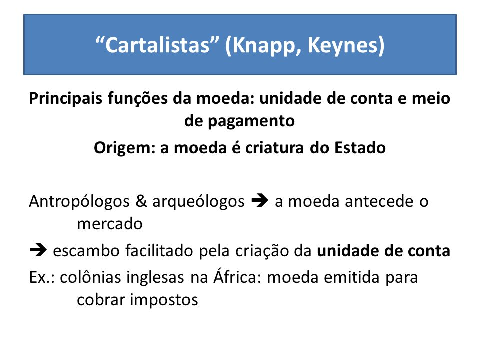 Cartalistas (Knapp, Keynes)