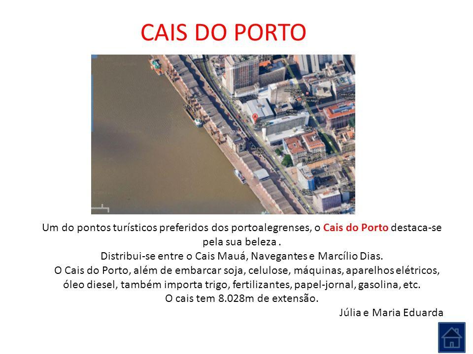 Distribui-se entre o Cais Mauá, Navegantes e Marcílio Dias.
