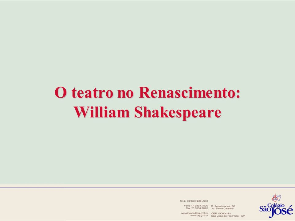 O teatro no Renascimento: William Shakespeare