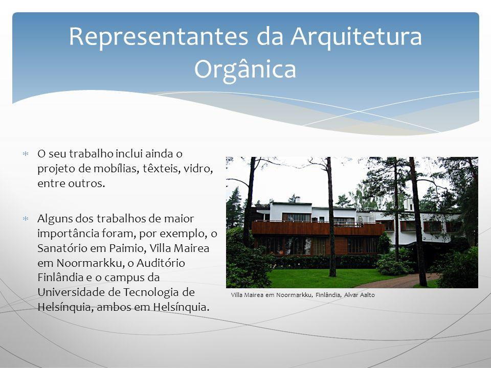 Representantes da Arquitetura Orgânica
