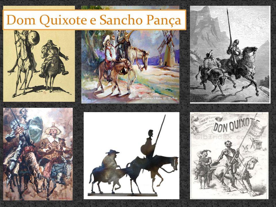 . Dom Quixote e Sancho Pança