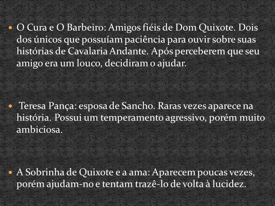 O Cura e O Barbeiro: Amigos fiéis de Dom Quixote