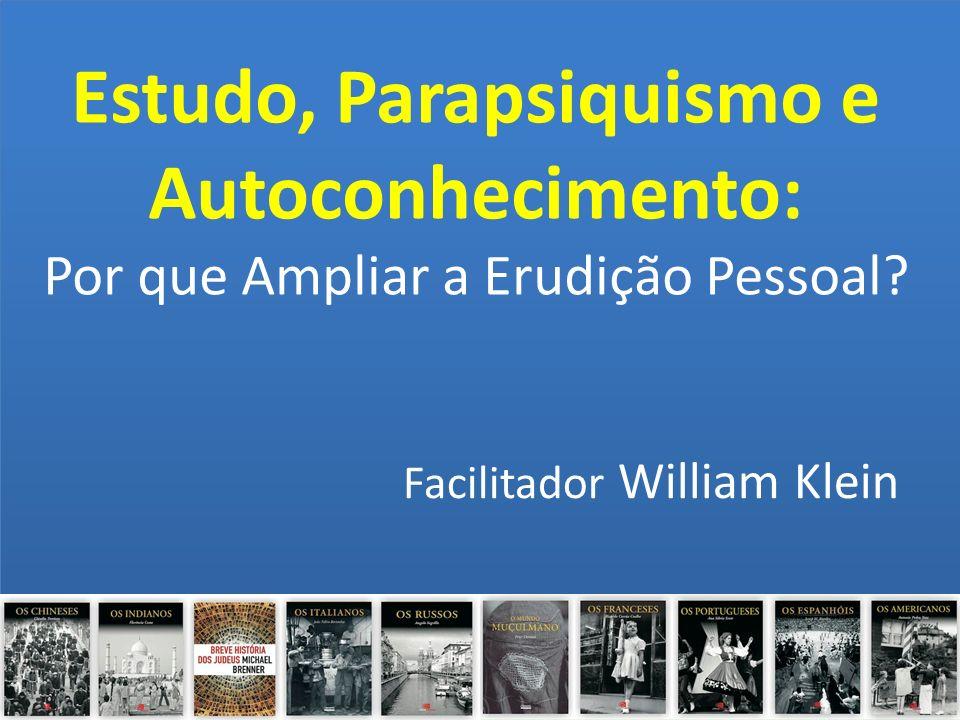 Estudo, Parapsiquismo e Autoconhecimento: