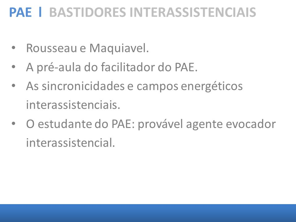 PAE l BASTIDORES INTERASSISTENCIAIS