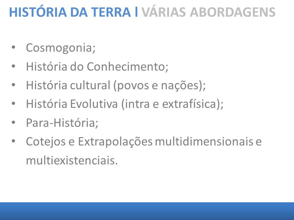 HISTÓRIA DA TERRA l VÁRIAS ABORDAGENS